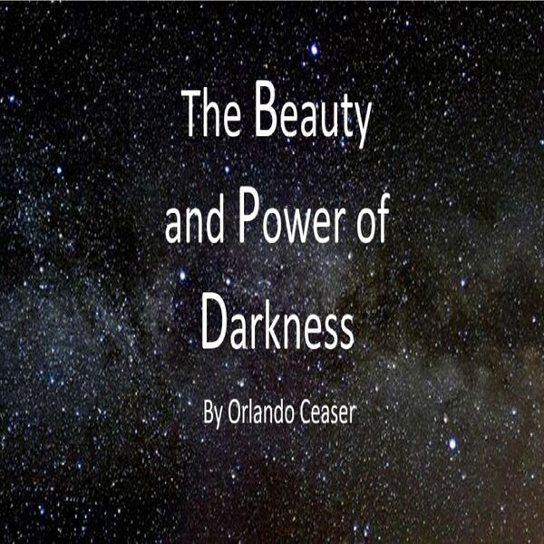 Cover art for The Beauty and Power of Darkness
